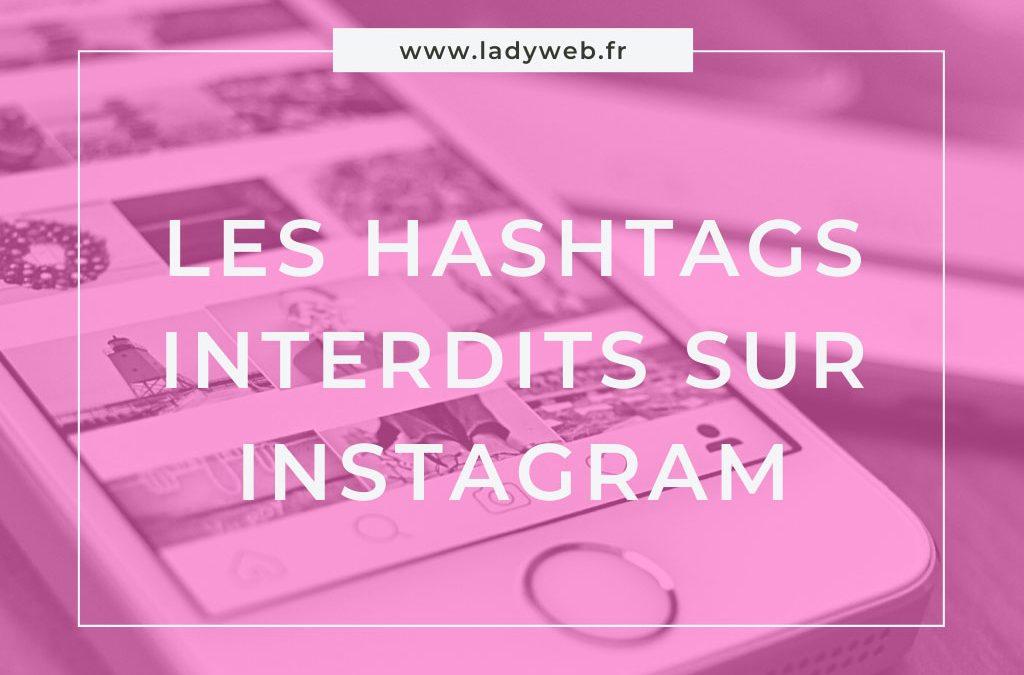 Les hashtags interdits sur Instagram