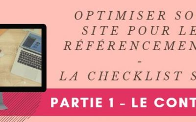 Optimiser son site pour le référencement naturel – Partie 1 Le contenu